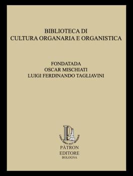 Biblioteca di cultura organaria e organistica