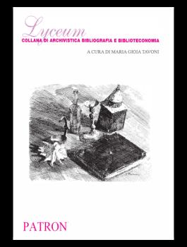 Lyceum - Collana di Archivistica, Bibliografia e Biblioteconomia