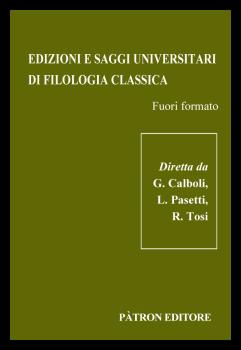 Edizioni e saggi universitari di Filologia classica. Fuori formato
