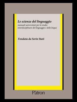 Le scienze del linguaggio: manuali universitari per lo studio interdisciplinare del linguaggio e delle lingue