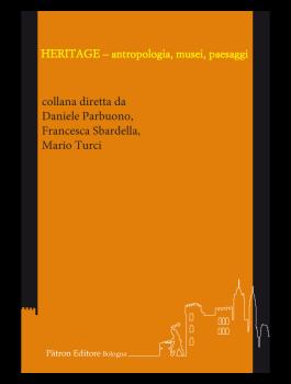 HERITAGE - antropologia, musei, paesaggi